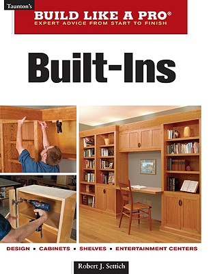 Built-Ins By Settich, Robert J.